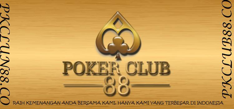 Keunggulan dari Situs Terpercaya PokerClub88